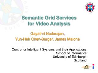 Semantic Grid Services for Video Analysis