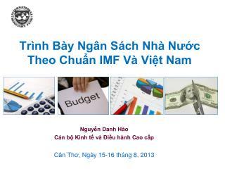 Trình Bày Ngân Sách Nhà Nước Theo Chuẩn IMF Và Việt Nam