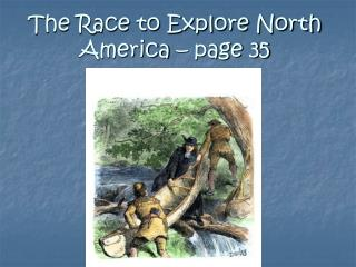 The Race to Explore North America – page 35