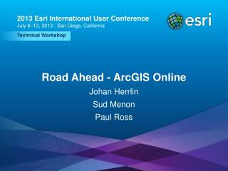 Road Ahead - ArcGIS Online