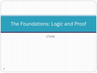 The Foundations: Logic and Proof