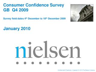 Consumer Confidence Survey GB  Q4 2009 Survey field dates 4 th  December to 18 th  December 2009
