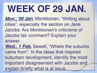 WEEK OF  29  JAN.