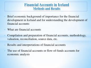 Financial Accounts in Iceland Methods and Results