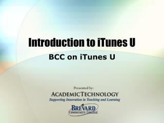 Introduction to iTunes U
