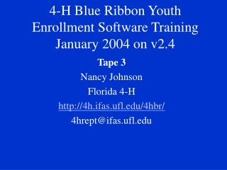 4-H Blue Ribbon Youth Enrollment Software Training   January 2004 on v2.4