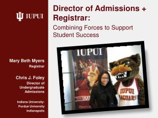 Director of Admissions + Registrar:   Combining Forces to Support Student Success