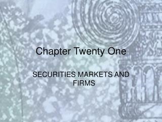 Chapter Twenty One