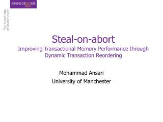 Steal-on-abort Improving Transactional Memory Performance through Dynamic Transaction Reordering