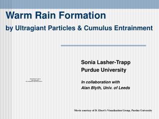 Warm Rain Formation by Ultragiant Particles & Cumulus Entrainment