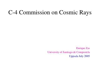C-4 Commission on Cosmic Rays