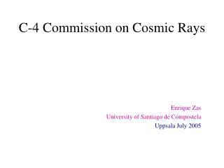C-4 Commission on Cosmic Rays