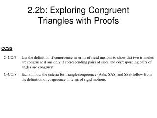 2.2b: Exploring Congruent Triangles with Proofs