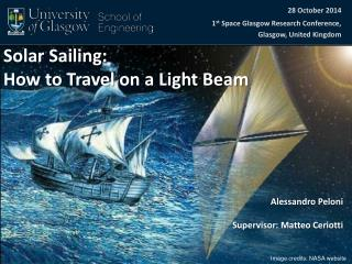 Solar Sailing: How to Travel on a Light Beam