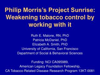 Philip Morris s Project Sunrise: Weakening tobacco control by working with it