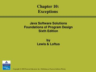 Java Software Solutions  Foundations of Program Design Sixth Edition by  Lewis & Loftus