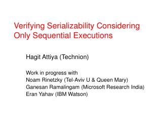 Verifying Serializability Considering Only Sequential Executions