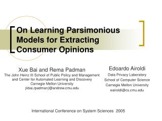On Learning Parsimonious Models for Extracting Consumer Opinions