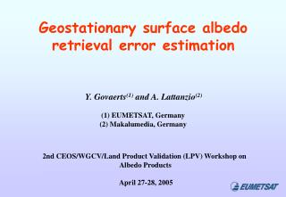 Geostationary surface albedo retrieval error estimation