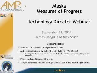 Alaska Measures  of Progress Technology  Director Webinar