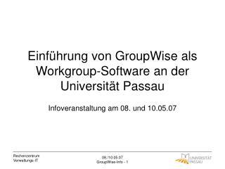 Einführung von GroupWise als Workgroup-Software an der Universität Passau