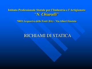 RICHIAMI DI STATICA