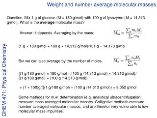 Weight and number average molecular masses