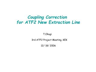 Coupling Correction  for ATF2 New Extraction Line