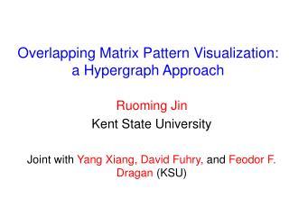 Overlapping Matrix Pattern Visualization:  a Hypergraph Approach