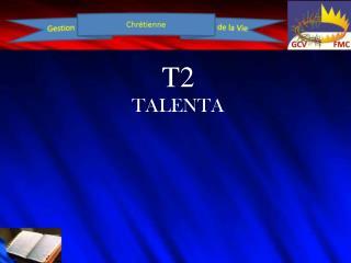 T2 TALENTA