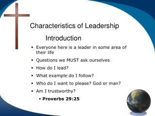 Characteristics of Leadership  Introduction