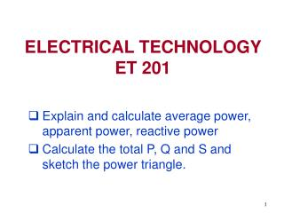 ELECTRICAL TECHNOLOGY  ET 201
