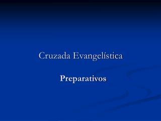 Cruzada Evangel stica