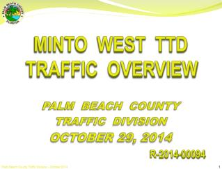 PALM  BEACH  COUNTY  TRAFFIC  DIVISION OCTOBER 29, 2014