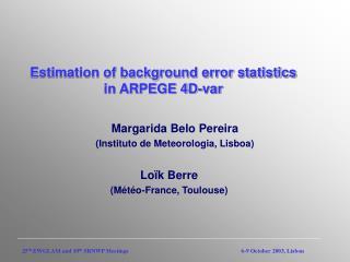 Estimation of background error statistics in ARPEGE 4D-var