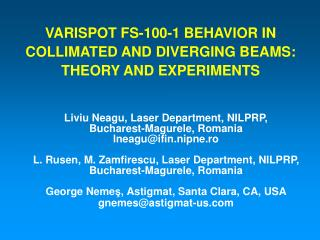 VARISPOT FS-100-1 BEHAVIOR IN COLLIMATED AND DIVERGING BEAMS: THEORY AND EXPERIMENTS