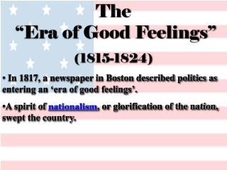 The  �Era of Good Feelings� (1815-1824)
