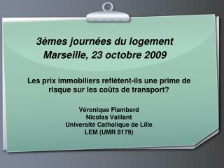3èmes journées du logement Marseille, 23 octobre 2009
