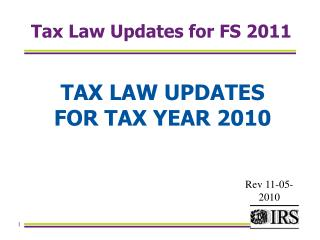 Tax Law Updates for FS 2011