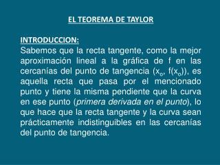 EL TEOREMA DE TAYLOR INTRODUCCION:
