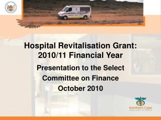 Hospital Revitalisation Grant: 2010/11 Financial Year