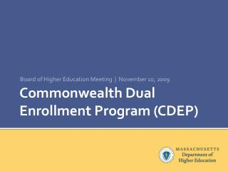 Commonwealth Dual Enrollment Program CDEP