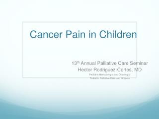 Cancer Pain in Children