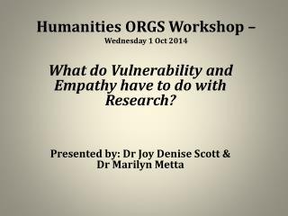 Humanities ORGS Workshop –  Wednesday 1 Oct 2014