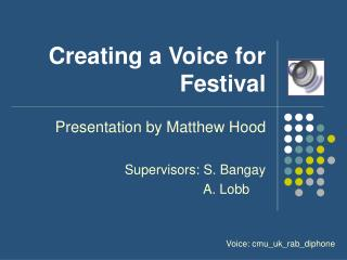 Creating a Voice for Festival