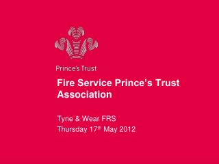 Fire Service Prince�s Trust Association