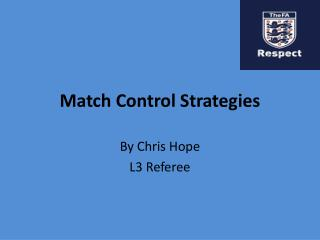 Match Control Strategies