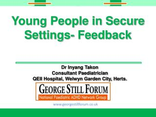 Young People in Secure Settings- Feedback