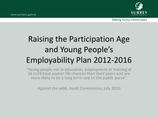Raising the Participation Age  and Young People's Employability  Plan  2012-2016