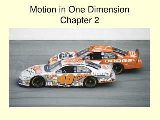 Motion in One Dimension Chapter 2
